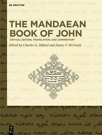 "April D. DeConick, 2019. ""The Gnostic Flip in the Mandaean Book of John.""  In The Mandaean Book of John: Critical Edition, Translation, and Commentary.  Edited by Charles G. Häberl and James F. McGrath. Berlin: De Gruyter"
