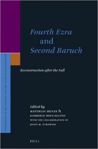 Fourth Ezra and Second Baruch: Reconstruction after the Fall