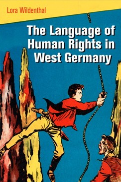 The Language of Human Rights in West Germany