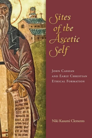 Sites of the Ascetic Self